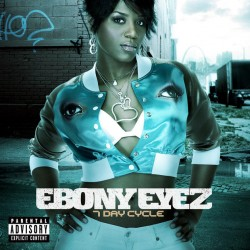 Ebony Eyez ‎– 7 Day Cycle -...