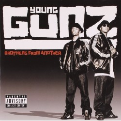 Young Gunz ‎– Brothers From...