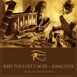 REEF THE LOST CAUZE & KING...