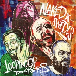 LOOPTROOP ROCKERS - Naked...