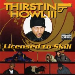 Thirstin Howl III -...