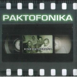 PAKTOFONIKA - KINEMATOGRAFIA
