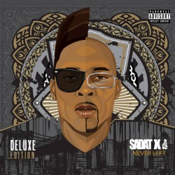 Sadat X - Never Left...