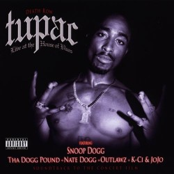 2Pac - Live at the House of...