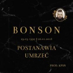 BONSON - POSTANAWIA UMRZEĆ