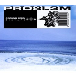 PRO8L3M - GROUND ZERO MIXTAPE
