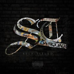St. Da Squad – Self-Titled