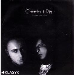 CHADA I PIH - O NAS DLA WAS LP