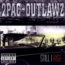 2 PAC+OUTLAWZ - STILL I RISE