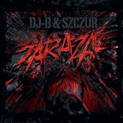 DJ-B/Szczur (JWP) - ZARAZA
